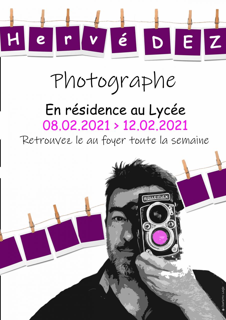 Le photographe Hervé Dez en résidence au Lycée toute la semaine – Info destinée à nos apprenants